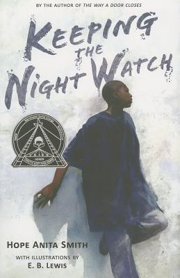 Keeping the Night Watch By Smith, Hope Anita/ Lewis, E. B. (ILT)