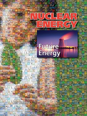 Nuclear Energy By Ollhoff, Jim